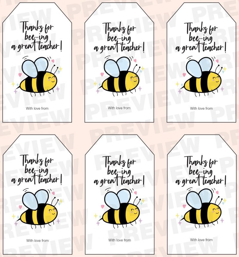 Thanks for bee-ing a great teacher! - teacher appreciation puns gift tag printable