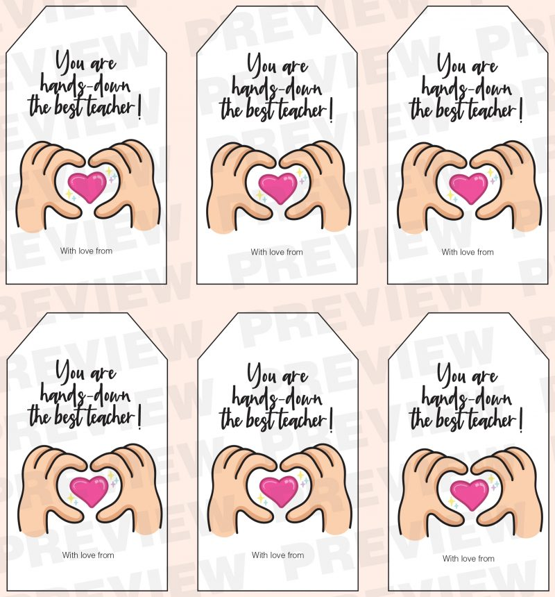 You are hands-down the best teacher! - teacher appreciation puns gift tag printable